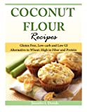 Coconut Flour Recipes: Gluten Free, Low-carb and
