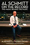 img - for Al Schmitt on the Record: The Magic Behind the Music Foreword by Paul McCartney book / textbook / text book