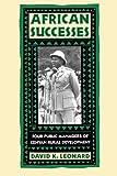 African Successes: Four Public Managers of Kenyan Rural Development