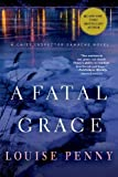 { [ A FATAL GRACE (CHIEF INSPECTOR GAMACHE NOVELS) ] } Penny, Louise ( AUTHOR ) Feb-15-2011 Paperback