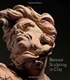 Bernini : Sculpting in Clay, , 0300185006