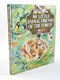 My Little Animal Friends of the Forest