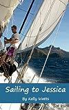 Sailing to Jessica, Kelly Watts, 0987454803