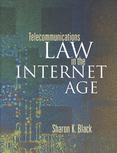 Download Telecommunications Law in the Internet Age (The Morgan Kaufmann Series in Networking) Pdf