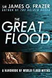 The Great Flood: A Handbook of World Flood Myths