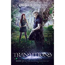 Transitions: Novella Collection (The Biodome Chronicles series Book 2.5)
