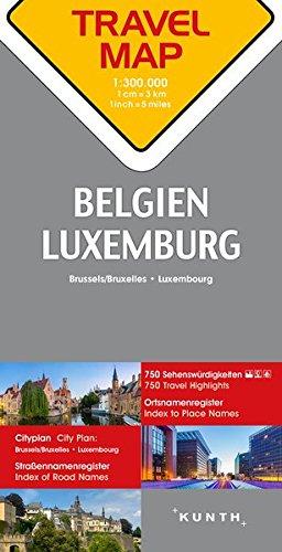 Reisekarte Belgien, Luxemburg 1:300.000: Travel Map Belgium, Luxembourg Landkarte – Folded Map, 5. September 2018 Kunth Verlag 395504744X Karten / Stadtpläne / Europa Belgien / Landkarte