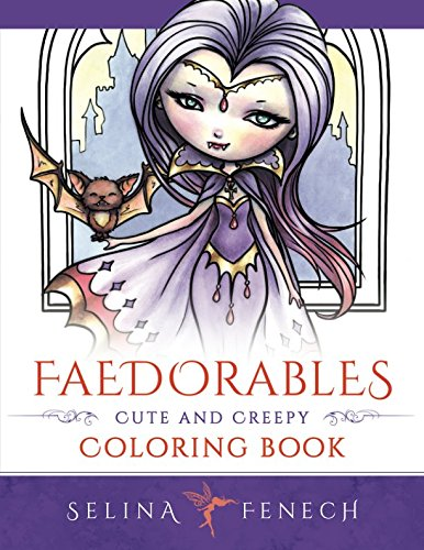 Faedorables - Cute and Creepy Coloring Book (Fantasy Coloring by Selina) (Volume 15)]()