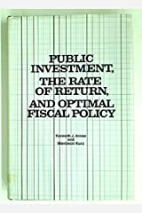 Public Investment, the Rate of Return, and Optimal Fiscal Policy (RFF Press) Hardcover