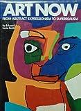 Art Now, Edward Lucie-Smith, 068803201X