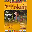 Spanish for Landscaping Audiobook by Stacey Kammerman Narrated by Stacey Kammerman