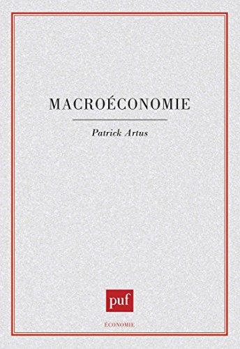 Macroéconomie (Economie) (French Edition) by Presses universitaires de France