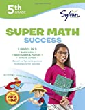 Super Math Success, Sylvan Learning Staff, 0307479218
