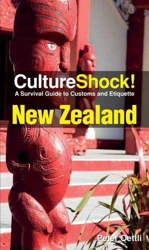 Culture Shock! New Zealand: A Survival Guide to Customs and Etiquette