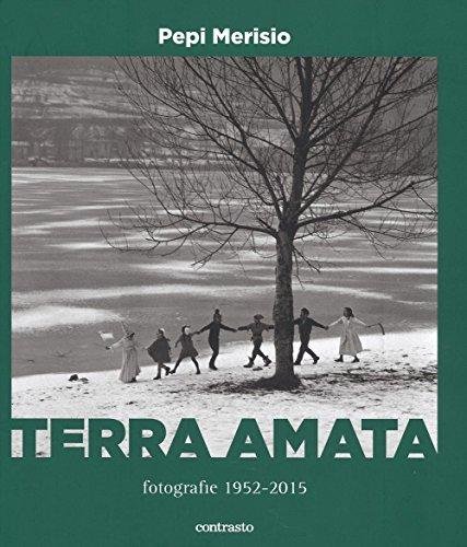 Terra amata. Fotografie (1952-2015)