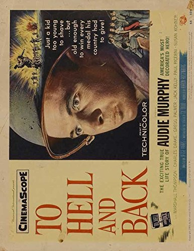 To Hell and Back Poster Movie 11 x 14 Inches - 28cm x 36cm Audie Murphy Marshall Thompson Jack Kelly Charles Drake Gregg (Hunter) Palmer Paul Picerni David Janssen