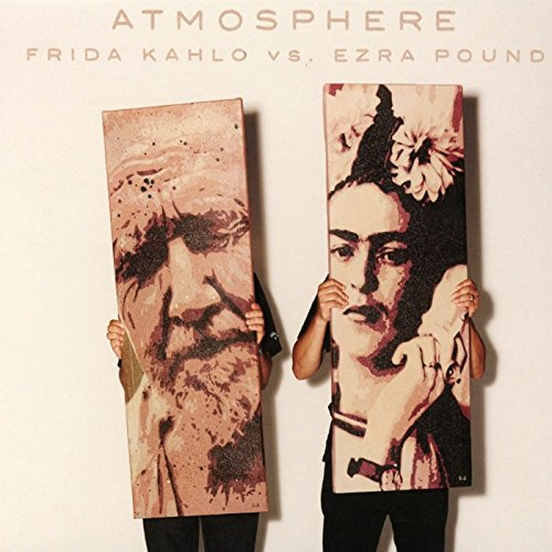 (Frida Kahlo vs. Ezra Pound)