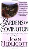 The Gardens of Covington: A Novel (Ladies of Covington)
