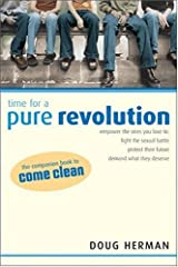 Time for a Pure Revolution by Doug Herman (2004-02-06) Paperback