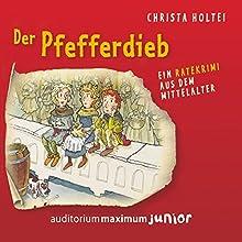 Der Pfefferdieb: Ein Ratekrimi aus dem Mittelalter Hörbuch von Christa Holtei Gesprochen von: Thomas Piper