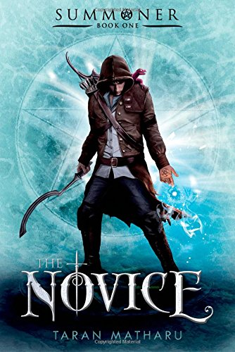 The Novice: Summoner: Book One (The Summoner Trilogy)