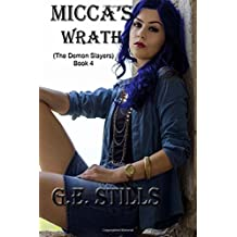 Micca's Wrath (The Demon Slayers) (Volume 4)