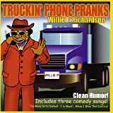 Truckin' Phone Pranks