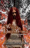 A Witch's Dream World (The Chronicles of Elizabeth Fairbairn Book 1)