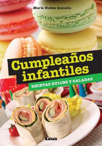Amazon.com: Cumpleaños infantiles, recetas dulces y saladas ...
