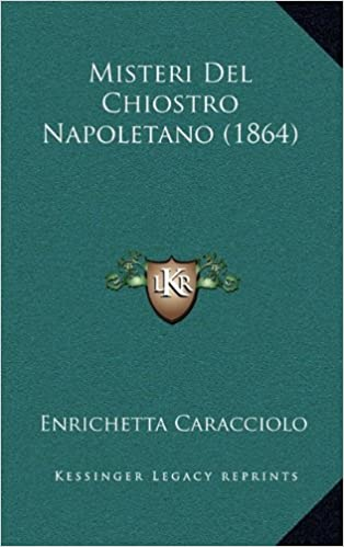 I misteri del chiostro napoletano (Italian Edition)