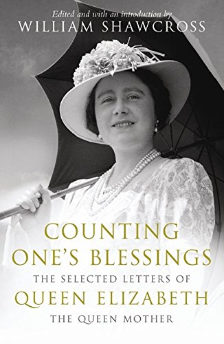 Counting One's Blessings: The Selected Letters Of Queen Elizabeth