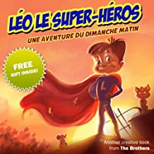 Léo le super-héros (French Edition)