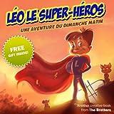 Léo le super-héros (French Edition)
