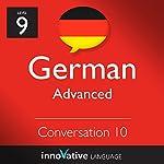 Advanced Conversation #10, Volume 2 (German)    Innovative Language Learning