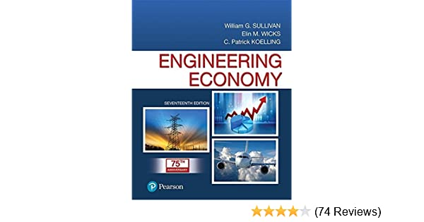 Engineering economy 17th edition william g sullivan elin m engineering economy 17th edition william g sullivan elin m wicks c patrick koelling 9780134870069 amazon books fandeluxe Choice Image