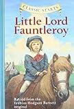 Classic Starts???: Little Lord Fauntleroy (Classic StartsTM Series) by Frances Hodgson Burnett (2008-02-05)