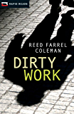 Dirty Work (Rapid Reads)