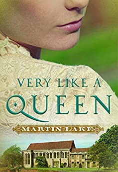 Very Like a Queen by [Lake, Martin]