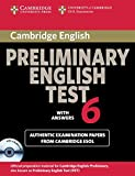 Cambridge Preliminary English Test 6 Self Study Pack (Student's Book with answers and Audio CDs (2)): Official Examination Papers from University of Cambridge ESOL Examinations (PET Practice Tests)