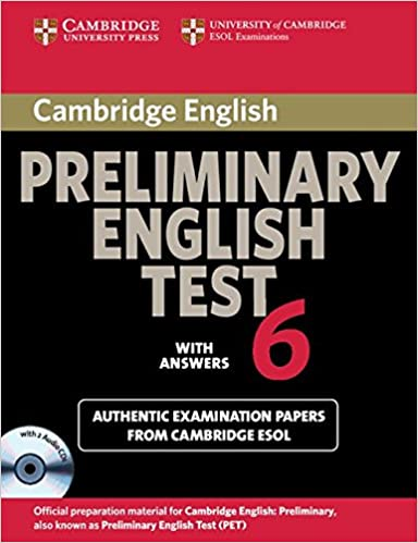 Cambridge Preliminary English Test 6 Self Study Pack Student S Book With Answers And Audio Cds 2 Official Examination Papers From University Of Cambridge Esol Examinations Pet Practice Tests Cambridge Esol 0000521123240 Amazon Com Books