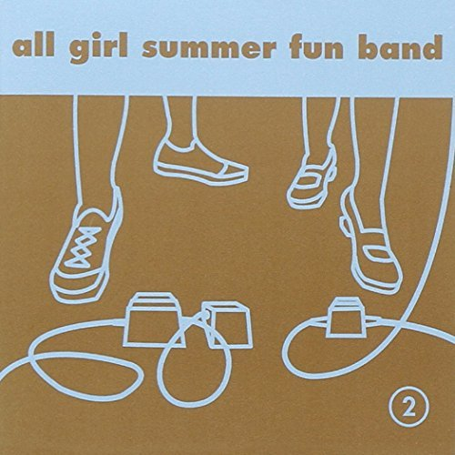 2 by ALL GIRL SUMMER FUN BAND (2003-04-22)