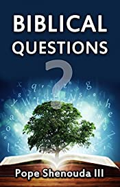 Biblical Questions: Answers for Tough & Challenging 40 Bible Questions (Creation of Man, God, Holy Spirit and much more) (The Story of Creation, 40 Questions, ... Faith, Jesus, Creator, God, Christianity)