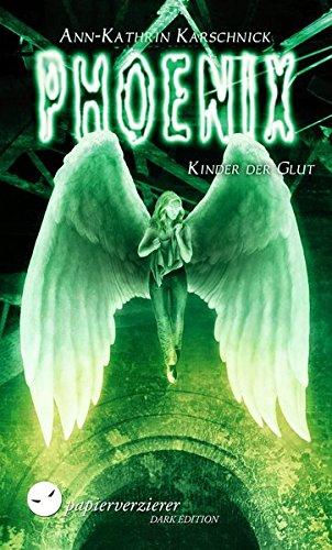 Phoenix - Kinder der Glut