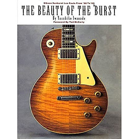 The Beauty Of The 'Burst. Für Gitarre