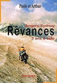 Télécharger Rêvances: Angers-Sydney notre voyage à vélo PDF eBook Paule et Arthur