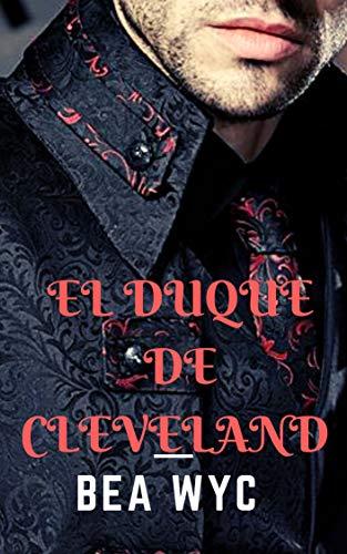 El Duque de Cleveland por Bea Wyc