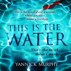 This Is the Water Audiobook