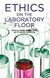 img - for Ethics on the Laboratory Floor book / textbook / text book