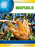 Biofuels, Geoffrey M. Horn and Science Applications, inc Staff, 1604137827