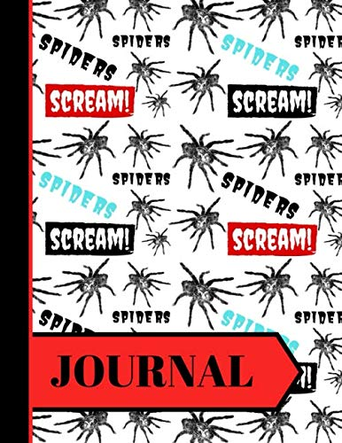 JOURNAL: Scary Spider Style Pattern Print Gift - Spider Journal for Teens, Boys and Men